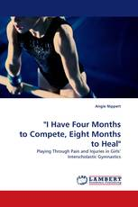 """""""I Have Four Months to Compete, Eight Months to Heal"""""""