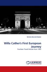 Willa Cather''s First European Journey