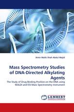 Mass Spectrometry Studies of  DNA-Directed Alkylating Agents