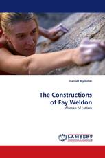The Constructions of Fay Weldon