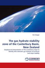 The gas hydrate stability zone of the Canterbury Basin, New Zealand