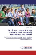 Faculty Accommodating Students with Learning Disabilities and ADHD