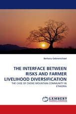 THE INTERFACE BETWEEN RISKS AND FARMER LIVELIHOOD DIVERSIFICATION
