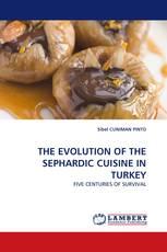 THE EVOLUTION OF THE SEPHARDIC CUISINE IN TURKEY