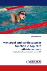 Menstrual and cardiovascular function in top elite athlete women