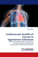 Cardiovascular benefits of exercise in hypertensive individuals