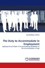 The Duty to Accommodate in Employment