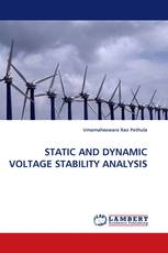 STATIC AND DYNAMIC VOLTAGE STABILITY ANALYSIS