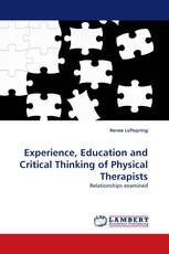 Experience, Education and Critical Thinking of Physical Therapists