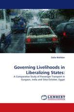 Governing Livelihoods in Liberalizing States: