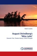 "August Strindberg''s ""Miss Julie"""