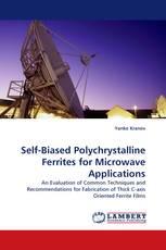Self-Biased Polychrystalline Ferrites for Microwave Applications
