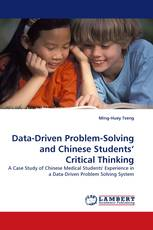 Data-Driven Problem-Solving and Chinese Students'' Critical Thinking