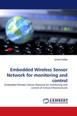 Embedded Wireless Sensor Network for monitoring and control