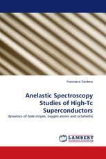 Anelastic Spectroscopy Studies of High-Tc Superconductors