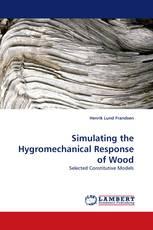Simulating the Hygromechanical Response of Wood