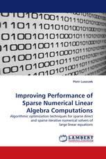 Improving Performance of Sparse Numerical Linear Algebra Computations