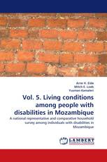 Vol. 5. Living conditions among people with disabilities in Mozambique