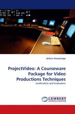 ProjectVideo: A Courseware Package for Video Productions Techniques