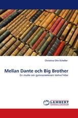 Mellan Dante och Big Brother