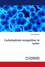 Carbohydrate recognition in water