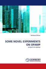 SOME NOVEL EXPERIMENTS ON OPAMP