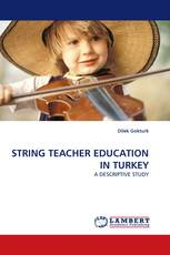 STRING TEACHER EDUCATION IN TURKEY