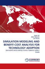 SIMULATION MODELING AND BENEFIT-COST ANALYSIS FOR TECHNOLOGY ADOPTION