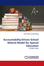 Accountability-Driven School Reform Model for Special Education