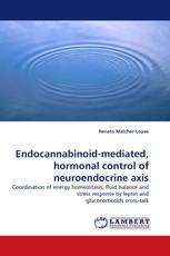 Endocannabinoid-mediated, hormonal control of neuroendocrine axis