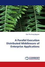 A Parallel Execution Distributed Middleware of Enterprise Applications