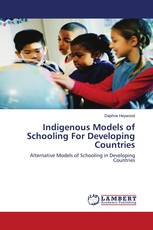 Indigenous Models of Schooling For Developing Countries