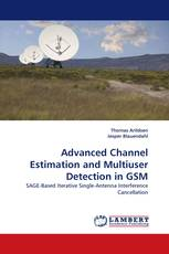 Advanced Channel Estimation and Multiuser Detection in GSM
