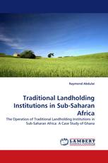 Traditional Landholding Institutions in Sub-Saharan Africa