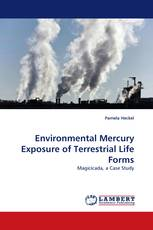 Environmental Mercury Exposure of Terrestrial Life Forms