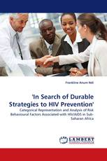 ''In Search of Durable Strategies to HIV Prevention''
