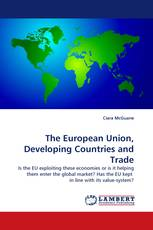 The European Union, Developing Countries and Trade