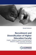 Recruitment and Diversification of Higher Education Faculty