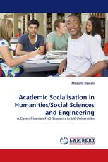 Academic Socialisation in Humanities/Social Sciences and Engineering