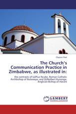 The Church's Communication Practice in Zimbabwe, as illustrated in: