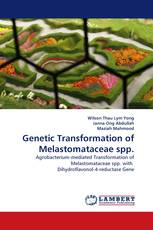 Genetic Transformation of Melastomataceae spp.