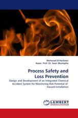 Process Safety and Loss Prevention