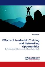 Effects of Leadership Training and Networking Opportunities