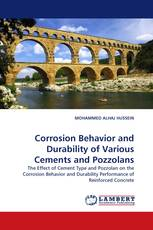 Corrosion Behavior and Durability of Various Cements and Pozzolans