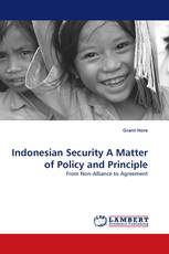 Indonesian Security A Matter of Policy and Principle
