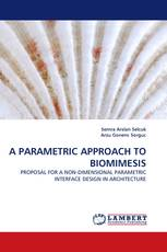A PARAMETRIC APPROACH TO BIOMIMESIS