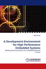 A Development Environment for High Performance Embedded Systems