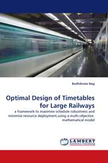 Optimal Design of Timetables for Large Railways