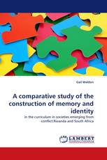 A comparative study of the construction of memory and identity