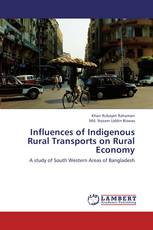 Influences of Indigenous Rural Transports on Rural Economy